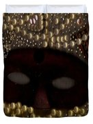 Unmask You Masquerades Dont Last Forever Duvet Cover by Pepita Selles