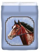 Horse Painting - Determination Duvet Cover by Crista Forest