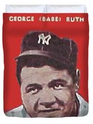 Babe Ruth Duvet Cover by Paul Van Scott