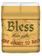 Bless These Gifts Duvet Cover by Debbie DeWitt