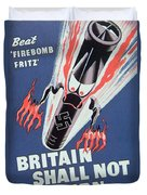 Britain Shall Not Burn Duvet Cover by English School