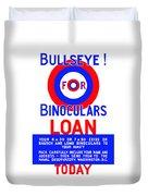 Bullseye For Binoculars Duvet Cover by War Is Hell Store