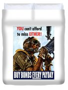 Buy Bonds Every Payday Duvet Cover by War Is Hell Store
