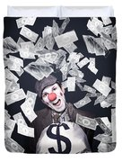 Crazy Clown Excited To Hold A Bag Of Money Duvet Cover by Jorgo Photography - Wall Art Gallery