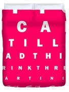 Eye Exam Chart - If You Can Read This Drink Three Martinis - Pink Duvet Cover by Wingsdomain Art and Photography