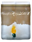 Have Yourself a Merry Little Christmas Duvet Cover by Lisa Knechtel