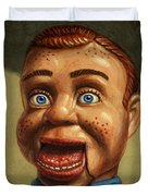 Howdy Doody dodged a bullet Duvet Cover by James W Johnson