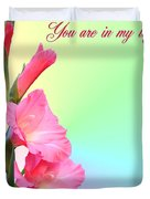 I'm so glad You are in my life Duvet Cover by Kristin Elmquist