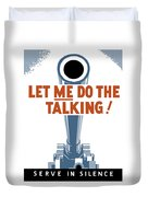 Let Me Do The Talking Duvet Cover by War Is Hell Store