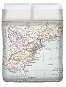 Map Of The Colonies Of North America At The Time Of The Declaration Of Independence Duvet Cover by American School