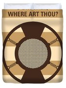 No055 My O Brother Where Art Thou Minimal Movie Poster Duvet Cover by Chungkong Art