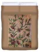 Pine Cones And Spruce Branches Duvet Cover by Nancy Mueller