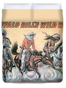 Poster For Buffalo Bill's Wild West Show Duvet Cover by American School