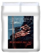 Remember December Seventh Duvet Cover by War Is Hell Store