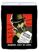 Rumors Cost Us Lives Duvet Cover by War Is Hell Store