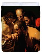 The Incredulity of Saint Thomas Duvet Cover by Caravaggio