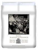 War Rages In France - We Must Feed Them Duvet Cover by War Is Hell Store
