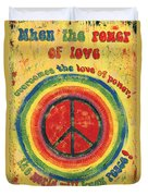 When The Power Of Love Duvet Cover by Debbie DeWitt