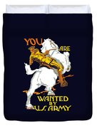 You Are Wanted By Us Army Duvet Cover by War Is Hell Store
