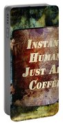 Gritty Instant Human Portable Battery Charger by Angelina Vick