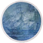 Ship 2 With Quote Round Beach Towel by Angelina Vick