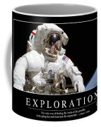 Exploration Inspirational Quote Coffee Mug by Stocktrek Images