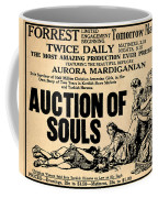 Auction Of Souls Coffee Mug by Bill Cannon
