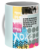 Be Strong And Courageous- Contemporary Scripture Art Coffee Mug by Linda Woods