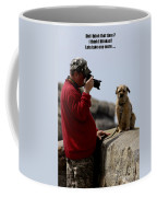 Dog Being Photographed Coffee Mug by Terri Waters
