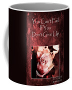 Don't Give Up Coffee Mug by Randi Grace Nilsberg