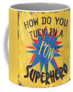 How Do You Tuck... Coffee Mug by Debbie DeWitt