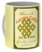 Karma Cafe Coffee Mug by Debbie DeWitt