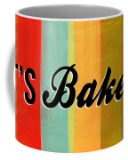 Let's Bake This Coffee Mug by Linda Woods