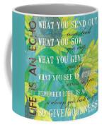 Life Is An Echo Coffee Mug by Debbie DeWitt