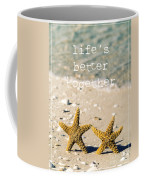 Life's Better Together Coffee Mug by Edward Fielding