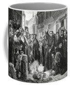 Martin Luther 1483 1546 Publicly Burning The Pope's Bull In 1521  Coffee Mug by English School