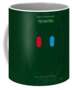 No117 My Matrix Minimal Movie Poster Coffee Mug by Chungkong Art