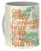 Our Perfect Companion Coffee Mug by Debbie DeWitt