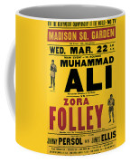 Poster Advertising The Fight Between Muhammad Ali And Zora Folley In Madison Square Garden Coffee Mug by American School