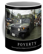 Poverty Inspirational Quote Coffee Mug by Stocktrek Images