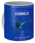 Second Chronicles Books Of The Bible Series Old Testament Minimal Poster Art Number 14 Coffee Mug by Design Turnpike