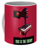 This Is The Enemy Coffee Mug by War Is Hell Store