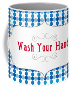 Wash Your Hands Sign Coffee Mug by Linda Woods