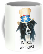 In Dog We Trust Greeting Card Coffee Mug by Jerry McElroy