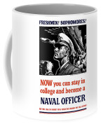 Become A Naval Officer Coffee Mug by War Is Hell Store