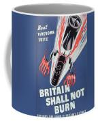 Britain Shall Not Burn Coffee Mug by English School