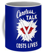 Careless Talk Costs Lives  Coffee Mug by War Is Hell Store