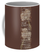 I Choose... Coffee Mug by Debbie DeWitt