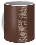 Life Is.... Coffee Mug by Debbie DeWitt