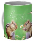 Love Is In The Air Coffee Mug by Lori Deiter